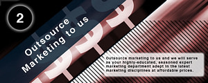 Outsource marketing to us